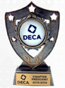 DECA Sheild Trophy - Chapter President